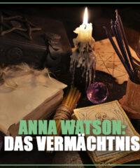 Anna Watson: Das Vermächtnis