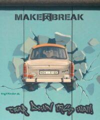 TEAR DOWN THIS WALL – Make a Break Berlin