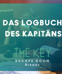 DAS LOGBUCH DES KAPITÄNS – The Key Bremen