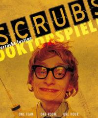 Scrubs, Doktorspiele – Quexit Düsseldorf